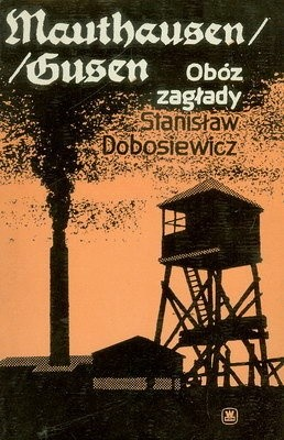 Okładka książki Mauthausen/Gusen - obóz zagłady