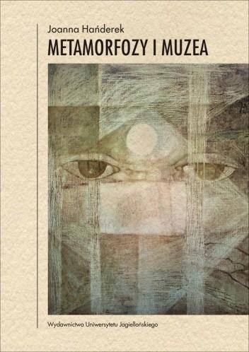 Okładka książki Metamorfozy i muzea