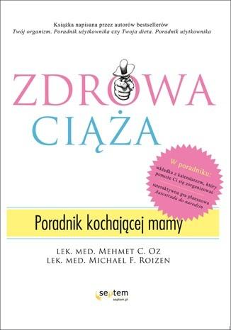Okładka książki Zdrowa ciąża. Poradnik kochającej mamy