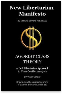 Okładka książki New Libertarian Manifesto and Agorist Class Theory