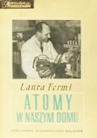 Atomy w naszym domu. Moje życie z Enrikiem Fermim