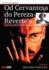 Okładka książki Od Cervantesa do Pereza-Reverte'a. Adaptacje literatury hiszpańskiej i iberoamerykańskiej