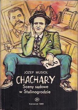 Okładka książki Chachary. Sceny sądowe w Stalinogrodzie