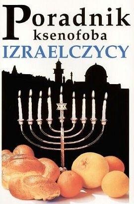 Okładka książki Poradnik ksenofoba. Izraelczycy