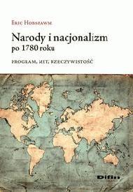 Okładka książki Narody i nacjonalizm po 1780 roku. Program, mit, rzeczywistość