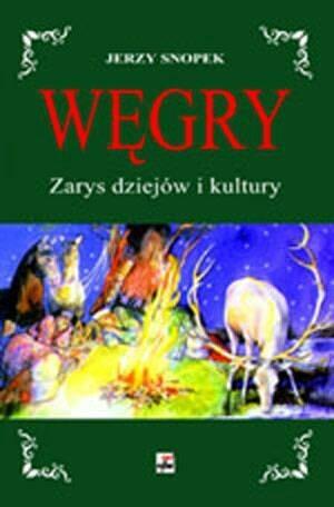 Okładka książki Węgry. Zarys dziejów i kultury