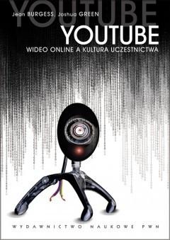 Okładka książki YOUTUBE Wideo online a kultura uczestnictwa
