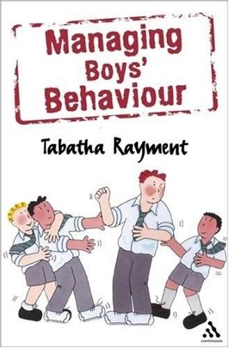 Okładka książki Managing Boys' Behaviour: How to deal with it - and help them succeed!