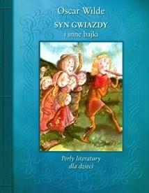 Okładka książki Syn gwiazdy i inne bajki