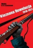 Nieznana Rewolucja 1918-1921