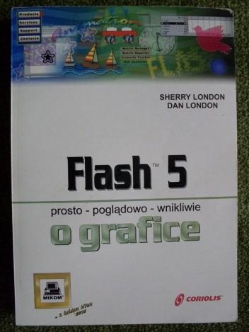 Okładka książki Flash 5 prosto - poglądowo - wnikliwie o grafice