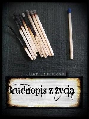 Okładka książki Brudnopis z życia