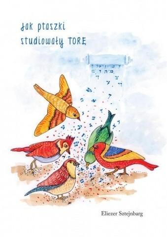 Okładka książki Jak ptaszki studiowały Torę
