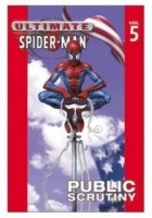 Ultimate Spider-Man vol. 5 Public Scrutiny
