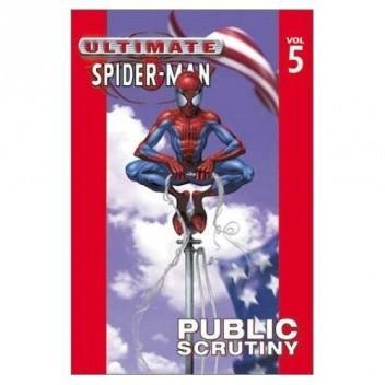 Okładka książki Ultimate Spider-Man vol. 5 Public Scrutiny