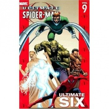 Okładka książki Ultimate Spider-Man Vol. 9: Ultimate Six