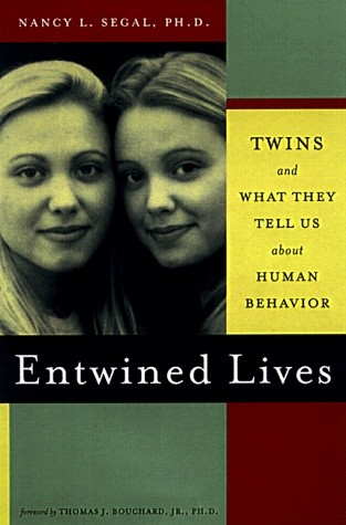 Okładka książki Entwined Lives: Twins and What They Tell Us About Human Behavior