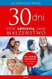 Okładka książki 30 dni, które odmienią twoje małżeństwo