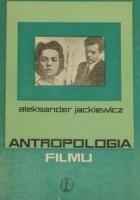 Antropologia filmu