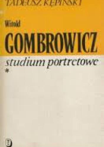 Okładka książki Witold Gombrowicz. Studium portretowe