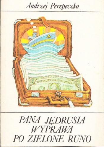 Okładka książki Pana Jędrusia wyprawa po zielone runo