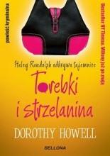 Torebki i strzelanina - Dorothy Howell