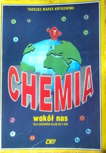 Okładka książki Chemia wokół nas, dla uczniów klas VII i VIII