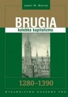 Brugia: Kolebka kapitalizmu 1280-1390