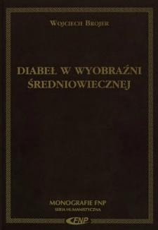 Okładka książki Diabeł w wyobraźni średniowiecznej. Trzynastowieczne exempla kaznodziejskie