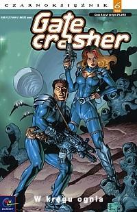 Okładka książki Gatecrasher - 1 - W kręgu ognia
