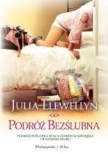 Podróż bezślubna - Julia Llewellyn