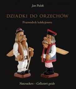 Okładka książki Dziadki do orzechów. Przewodnik kolekcjonera