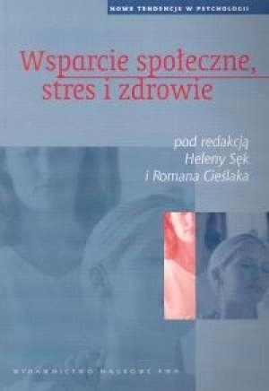 Okładka książki Wsparcie społeczne, stres i zdrowie