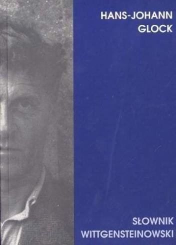Okładka książki Słownik Wittgensteinowski