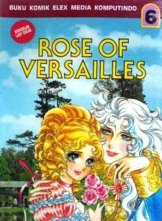 Okładka książki The Rose of Versailles Vol. 6