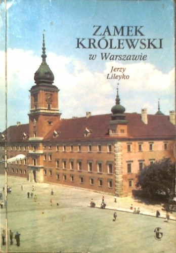 Okładka książki Zamek królewski w Warszawie