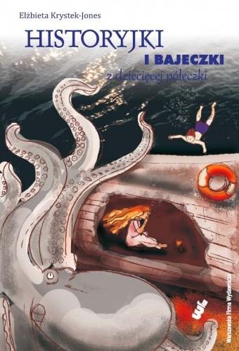 Okładka książki Historyjki i bajeczki z dziecięcej półeczki