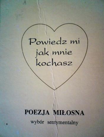 Okładka książki Powiedz mi jak mnie kochasz