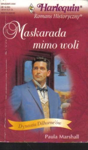 Okładka książki Maskarada mimo woli