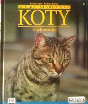 Okładka książki Wielka encyklopedia Koty - Zachowanie tom 6