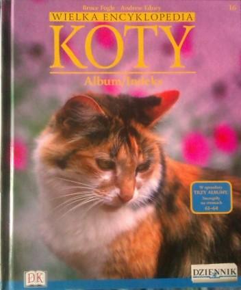 Okładka książki Wielka encyklopedia Koty - Album/Indeks tom 16