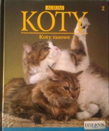 Okładka książki ALBUM - KOTY - KOTY RASOWE TOM 2