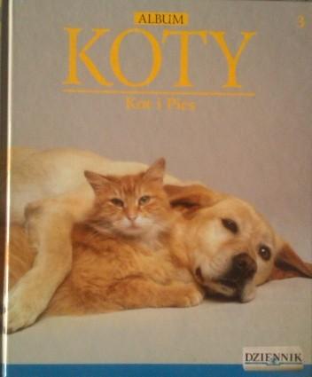 Okładka książki ALBUM - KOTY - KOT I PIES TOM 3