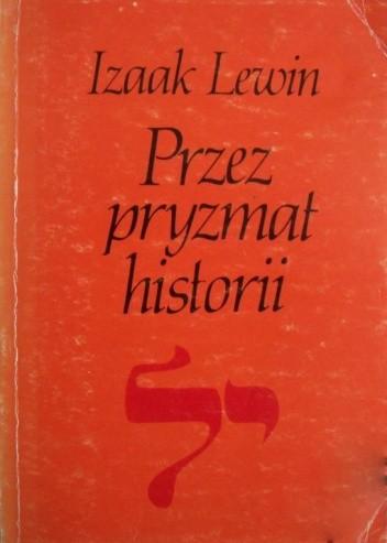 Okładka książki Przez pryzmat historii