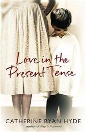 Okładka książki Love in the Present Tense