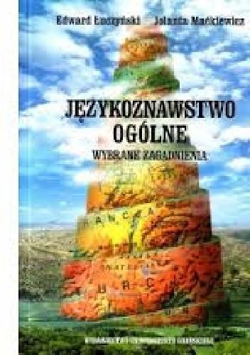 Okładka książki Językoznawstwo ogólne. Wybrane zagadnienia