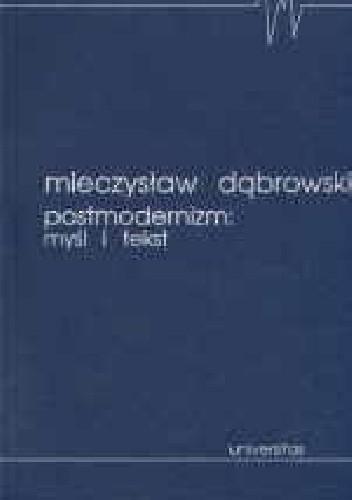 Okładka książki Postmodernizm: myśl i tekst