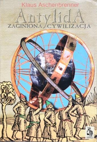 Okładka książki Antylida. Zaginiona cywilizacja