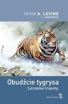 Okładka książki Obudźcie tygrysa. Leczenie traumy