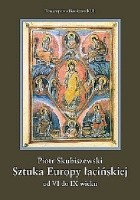 Sztuka Europy łacińskiej od VI do IX wieku